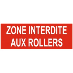 Panneau interdiction zone interdite aux rollers