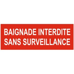 Panneau interdiction baignade interdite sans surveillance
