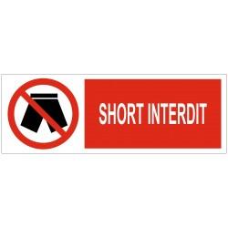 Panneau interdiction short interdit