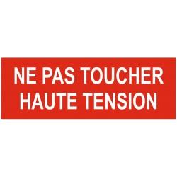 Panneau ou autocollant interdiction ne pas toucher haute tension