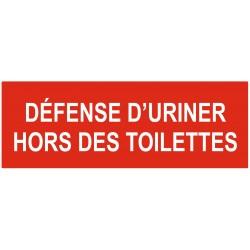 Panneau interdiction défense d'uriner hors des toilettes