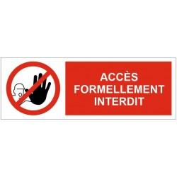 Panneau accès formellement interdit