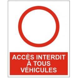 Panneau accès interdit à tous les véhicules