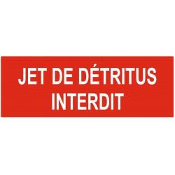 Panneau jet de détritus interdit