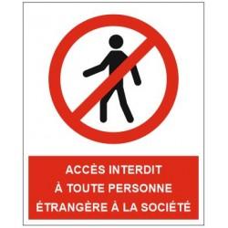 Panneau accès à toute personne étrangère à la société