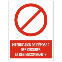 Panneau interdiction de déposer des ordures et des encombrants