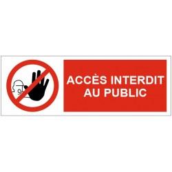 Panneau accès interdit au public