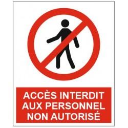 Panneau accès interdit aux personnel non autorisé