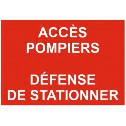 Panneau accès pompiers - défense de stationner