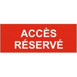 Panneau accès réservé
