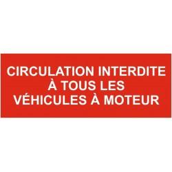 Panneau circulation interdite à tous les véhicules à moteur