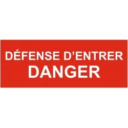 Panneau défense d'entrer danger