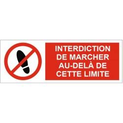 Panneau interdiction de marcher au-delà de cette limite