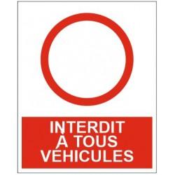 Panneau interdit à tous les véhicules