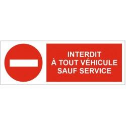 Panneau interdit à tout véhicules sauf service