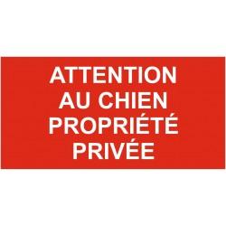 Panneau attention au chien propriété privée