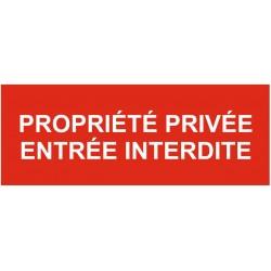 Panneau propriété privée - entrée interdite