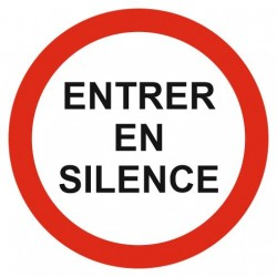 Panneau entrer en silence
