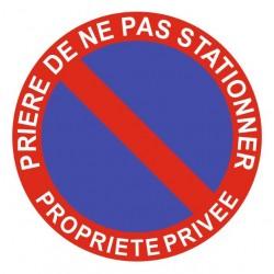 Panneau prière de ne pas stationner - propriété privée