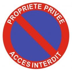 Panneau propriété privée - accès interdit