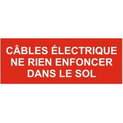 Panneau câbles électrique ne rien enfoncer dans le sol