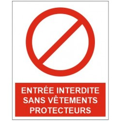 Panneau entrée interdite sans vêtements protecteurs