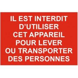 Panneau il est interdit d'utiliser cet appareil pour lever ou transporter des personnes