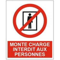 Panneau monte charge interdit aux personnes