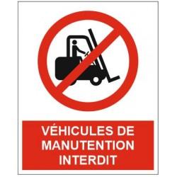 Panneau véhicules de manutention interdit