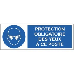 Panneau protection obligatoire des yeux à ce poste