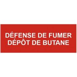 Panneau défense de fumer dépôt de butane